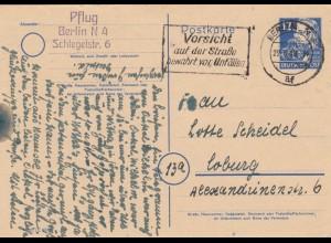 1949: Ganzsache von Berlin nach Coburg, Vorsicht auf der Staße vor Unfällen