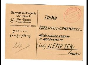 Ulm 1946: Gebühr bezahlt Stempel Drogerie nach Kempten - Milchzuckerfabrik