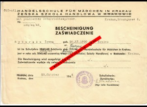 GG: Bescheinigung Handelsschule für Mädchen, Krakau 1944