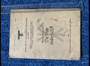 Broschüre: Die Frau in den USA: Schriftenreihe der NSDAP