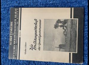 GG: Schriftenreihe: Die Ernährungswirtschaft des GG, NSDAP Volksbildungsstätte