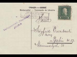 1918: Verlagsanstalt Belgrad nach Berlin: Zensur