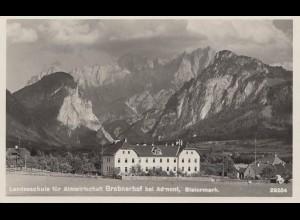 Österreich: 1931: Ansichtskarte Grabnerhof, Schule für Almwirtschaft/Steiermark