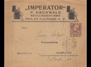 Österreich: 1910: Brief Imperator Metallwaren von Wien nach Hannover, Ganzsache