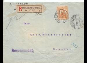 Rumänien: 1908: Einschreiben Bucuresti nach Dresden