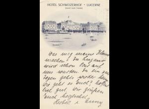 Schweiz: 1932: Ansichtskarte Luzern, Schweizerhof nach Kiel