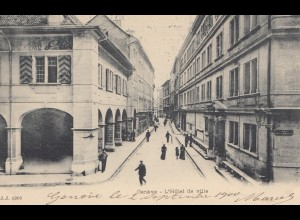 Schweiz: 1900: Ansichtskarte Genf L'hotel de ville