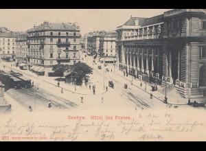 Schweiz: 1900: Ansichtskarte Genf Hotel des Postes