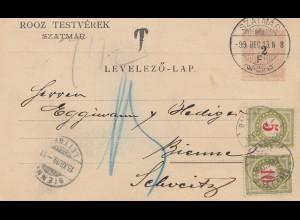 Ungarn: 1899: Postkarte Szatmar in die Schweiz, Nachporto