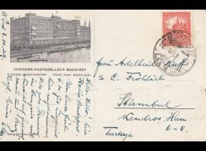 Ungarn: 1929: Ansichtskarte Budapest Grand Hotel nach Istanbul