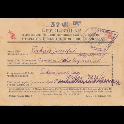 Ungarn: 1947: Ungarn nach Russland, Lager