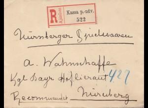 Ungarn: 1897: Einschreiben Kassa p.-udv. nach Nürnberg