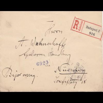 Ungarn: 1899: Einschreiben Budapest nach Nürnberg