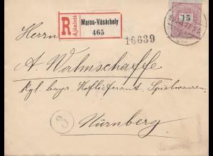 Ungarn: 1899: Einschreiben Maros-Vasarhey nach Nürnberg