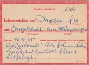 Eilnachricht /Lebenszeichen Postkarte Ingolstadt nach Garmisch, 10.4.45