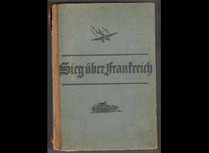 Sieg über Frankreich, 1940, Kriegschronik, Ernennung Generäle, etc., Bilder