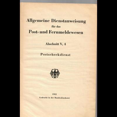 Allgemeine Dienstanweisung ADA, Abschnit V, 4, Postscheckdienst 1951-1957