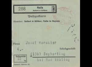 Paketkarte 1947: Naila n. Beyharting, Gebühr bezahlt Stempel, seltenes Formular