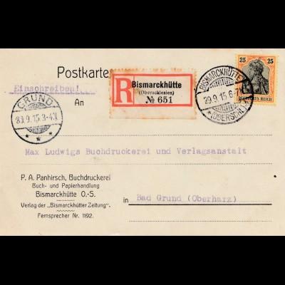 Bergbau: Einschreiben Postkarte Bismarckhütte Oberschlesien 1915 nach Bad Grund