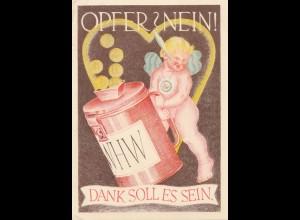 1938/39: WHW Ansichtskarte: Opfer Nein! Dank soll es sein: München