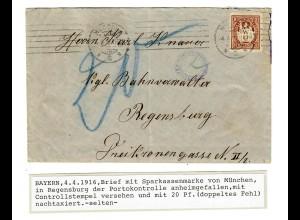 Brief von München Sparkassenmarke nach Regensburg 1916 Post Kontrolle Nachgebühr