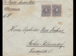 Bolivien: 1915 Cochabamba via Buenos Aires to Berlin/Germany