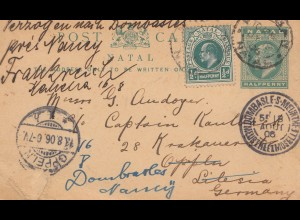 Natal: post card 1906 to Oppeln/Germany forwarded to France - Nancy