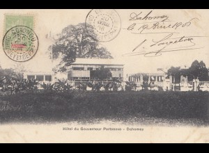 French colonies Dahomey 1906: post card Hotel du Gouverneur