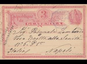 Guatemala: 1894: post card to Napoli/Italy