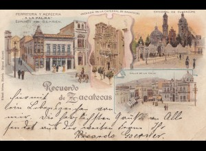 Mexico 1899: post card Zacatecas to Vilshofen