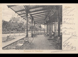 Mexico 1903: post card Chapultepec/Restaurant to Glauchau