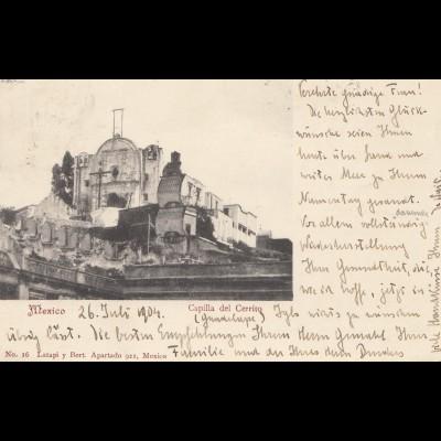 Mexico 1904: post card Mexico Capilla del Cerrito to Innsbruck/Austria