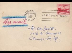 USA 1947: Washington, FDC air mail to Chicago, Ill