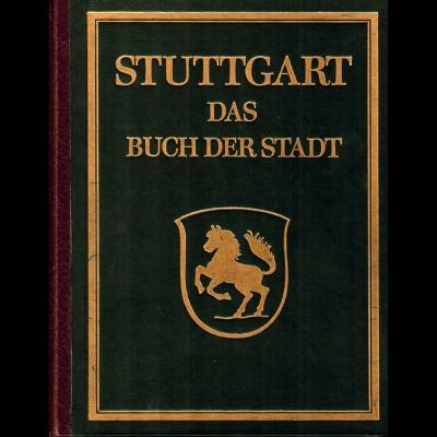 Buch: Stuttgart: Das Buch der Stadt, unveränderter Nachdruck Ausgabe 1925