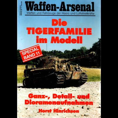 Waffen Arsenal: Die TIGERfamilie im Modell