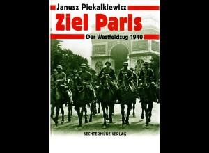 Ziel Paris, Westfeldzug 1998, Piekalkiewicz