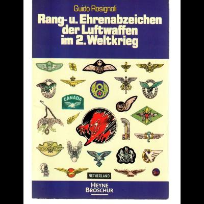 Rang und Ehrenabzeichhen der Luftwaffen im II. WK, 1977, 220 Seiten, Farbe