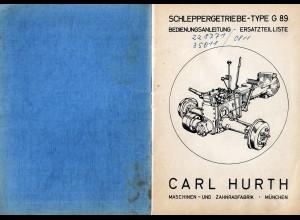 Schlepper Getriebe G89, Carl Hurth München, Ersatzteilliste, Bedienungsanleitung