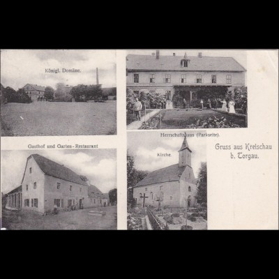 Ansichtskarte AK: Gruss aus Kreischau bei Torgau 1909